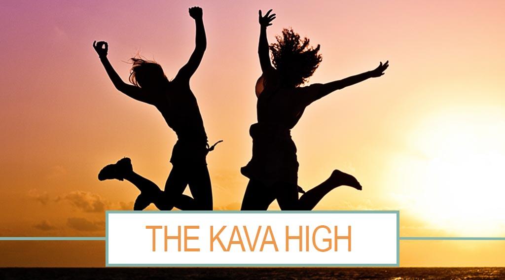 The Kava High